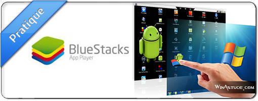 Bluestacks App Player pour windows