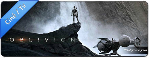Le retour de Tom Cruise dans Oblivion