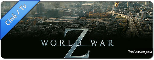 World War Z en 3 Bandes Annonces