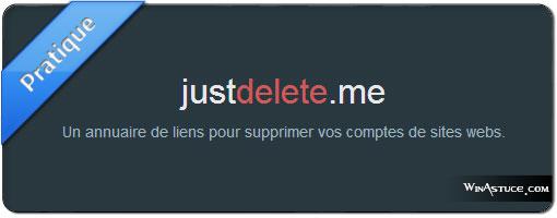Just Delete Me vous aide à supprimer vos comptes internet