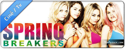 Spring Breakers le film
