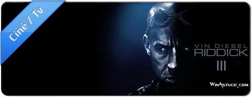 Riddick 3 – Domptez les ténèbres en 3 bandes annonces