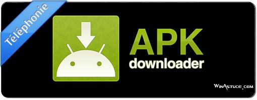 Télécharger vos apk Android facilement