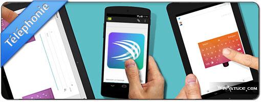 Le clavier Android SwiftKey est désormais gratuit