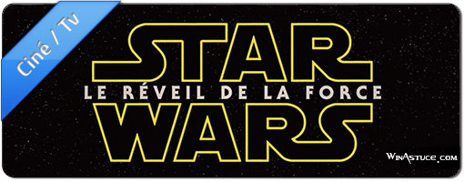 Star Wars 7 – Bande-annonce officielle VF HD