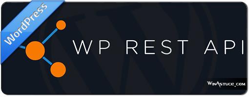 Désactiver l'accès public par défaut de l'API REST dans WordPress 4.7